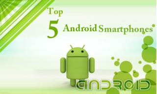 Best 5  Android Phones