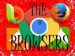 War of the browsers.. The fastest and lightest android browser